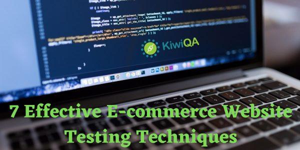 E-commerce Website Testing Techniques